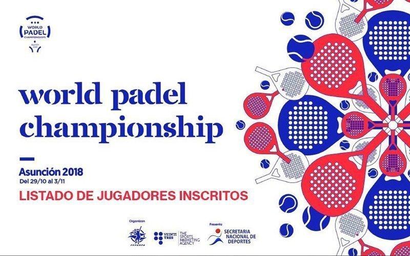 Conoce a todos los jugadores que participarán en el Mundial de Pádel de Paraguay