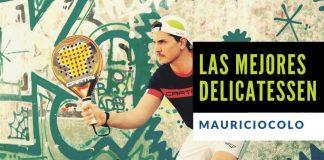 Las mejores delicatessen: el golpe por la espalda de Mauri Colombo