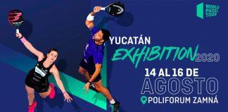 La celebración del Yucatán Exhibition se cambia a mediados de Agosto