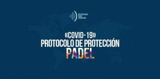 La FIP publica un Protocolo de Protección de Pádel