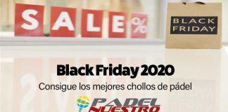 ¿Preparado para el Black Friday 2020? Los mejores productos de pádel para conseguir en el viernes negro