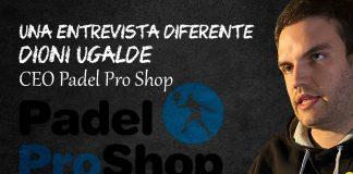 Padel Pro Shop, la tienda de pádel que ha revolucionado el mercado online