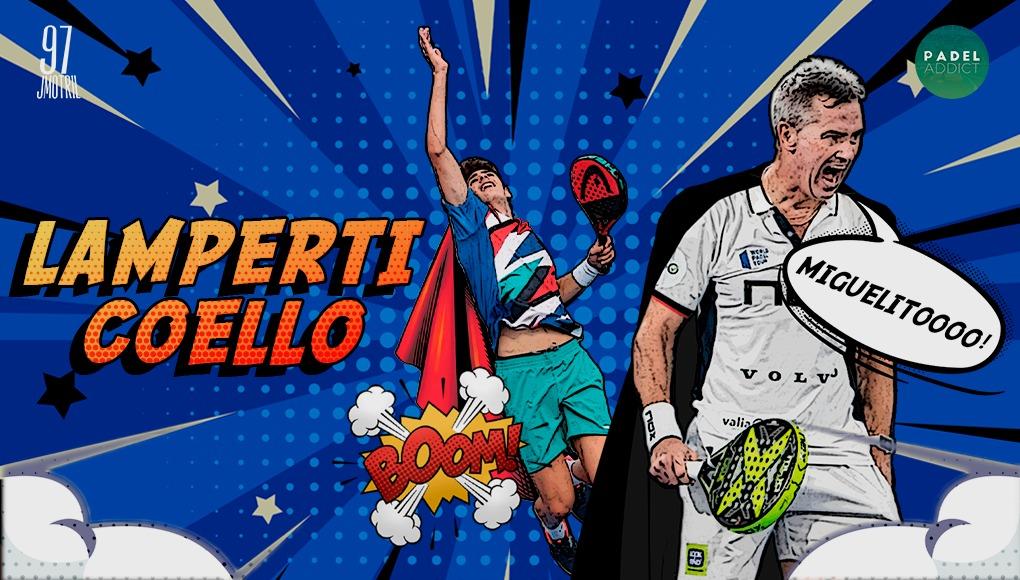 Miguel Lamperti y Arturo Coello, la pareja de moda en este inicio de temporada