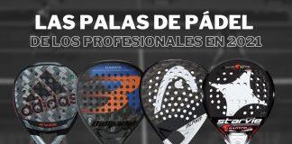 ¿Cuáles son las palas de pádel que usan los jugadores del World Padel Tour?