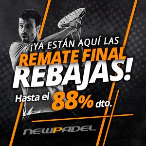 ¡Ya están aquí el REMATE FINAL de las REBAJAS! Hasta el 88% de descuento en NewPadel