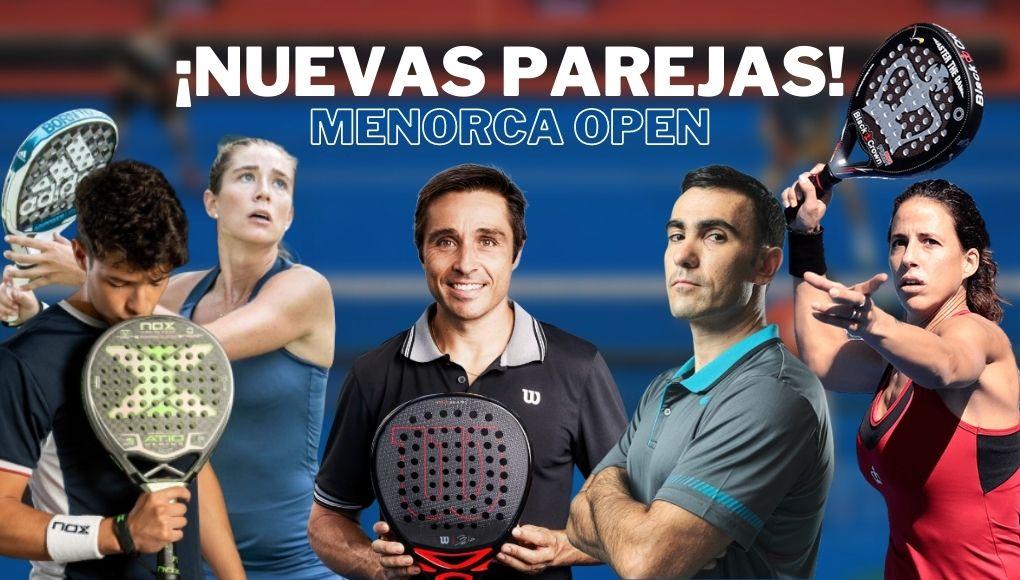 ¿Qué nuevas parejas debutarán en el Menorca Open?